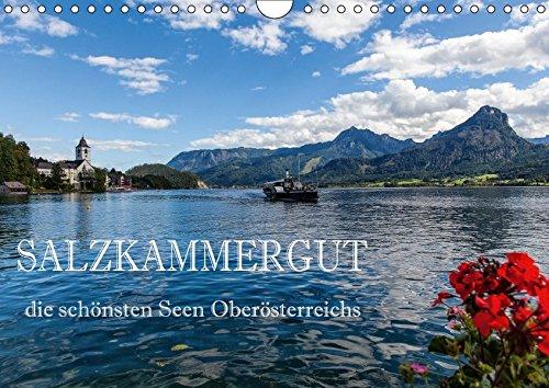 Salzkammergut - Die schönsten Seen Oberösterreichs (Wandkalender 2018 DIN A4 quer): Der Kalender zeigt die schönsten Fotomotive der bekanntesten Seen ... (Monatskalender, 14 Seiten ) (CALVENDO Orte)