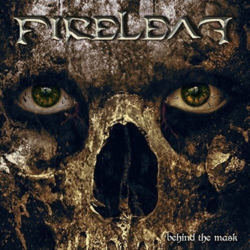 Fireleaf: Behind The Mask (Audio CD)