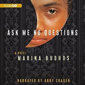 Ask Me No Questions Audiobook