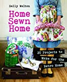 img - for Home Sewn Home: 20 Projects to Make for the Retro Home book / textbook / text book