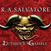 Luthien's Gamble | R. A. Salvatore