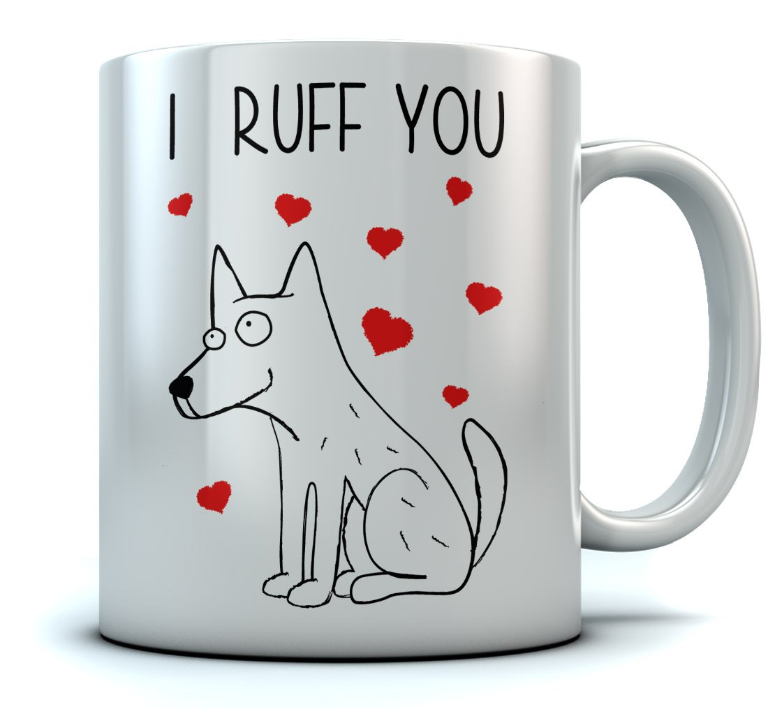 I Ruff You Coffee Mug Valentines Gift For Dog Lovers Birthday Him Her Xmas Present Owners Mom Dad Son Daughter Husband Wife