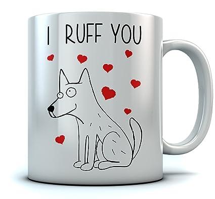 amazon com i ruff you coffee mug valentine s gift for dog lovers