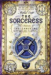 The Sorceress (The Secrets of the Immortal Nicholas Flamel Book 3)