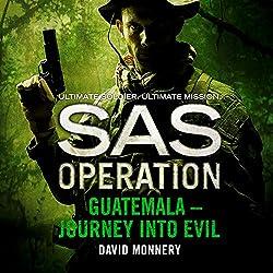 Guatemala - Journey into Evil