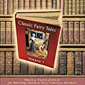 Classic Fairy Tales, Volume 1 Audiobook by Hans Christian Andersen Narrated by Michael Stevens
