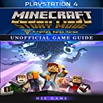 Minecraft Story Mode Playstation 4 Unofficial Game Guide |  Hse Game