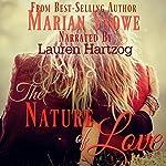 The Nature of Love | Marian Snowe