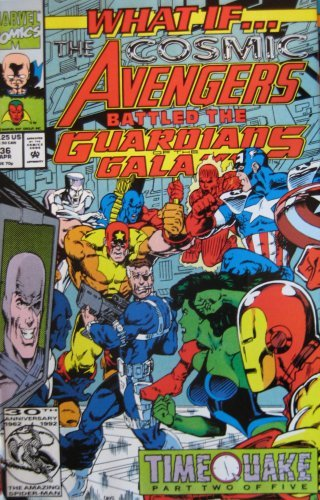 WHAT IF ... ?, #36, (THE COSMIC AVENGERS BATTLED THE GUARDIANS OF THE GALAXY?), April 1992 (Volume 2)