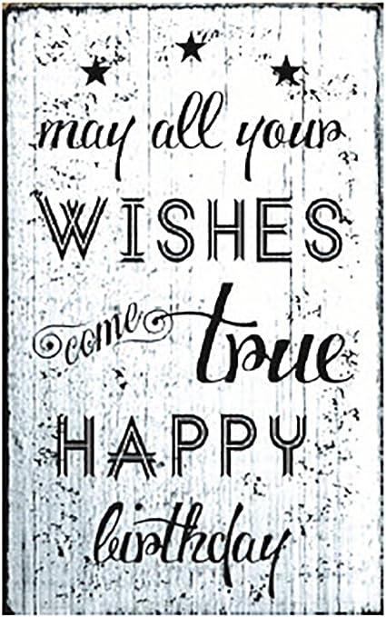 Amazon.com: Refranes pueden todos sus deseos Come True feliz ...