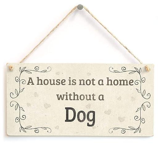 A House Is Not A Home Without A Dog Letrero de Placa de ...