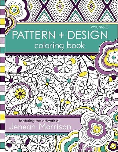 Pattern And Design Coloring Book Jenean Morrison 9780615810966 Books
