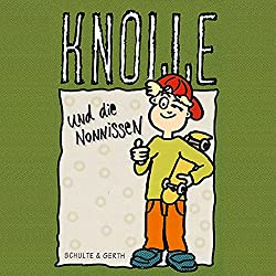 Knolle und die Nonnissen (Knolle 6)