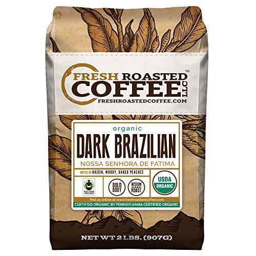 Dark Brazilian Organic Fair Trade , Whole Bean Coffee, Fresh Roasted Coffee LLC (2 lb.)