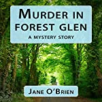 Murder in Forest Glen: A Mystery Story | Jane O'Brien