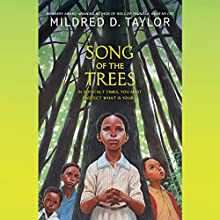 Song of the Trees Audiobook by Mildred D. Taylor Narrated by Allyson Johnson