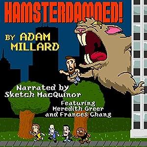 Hamsterdamned! Audiobook