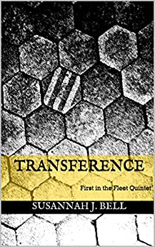 Transference: First in the Fleet Quintet by [Bell, Susannah J.]