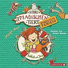 Rabbat und Ida (Die Schule der magischen Tiere - Endlich Ferien 1) Hörbuch von Margit Auer Gesprochen von: Robert Missler