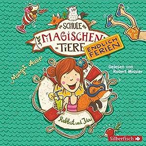Rabbat und Ida (Die Schule der magischen Tiere - Endlich Ferien 1) Hörbuch