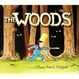 The Woods by Hoppe, Paul (2011) Hardcover