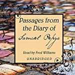 Passages from the Diary of Samuel Pepys | Samuel Pepys