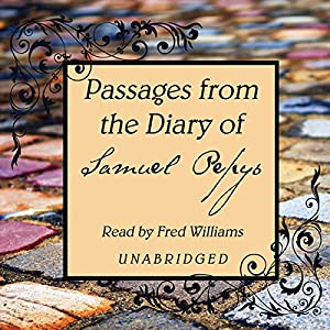 Passages from the Diary of Samuel Pepys Audiobook