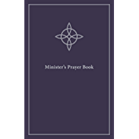 Minister's Prayer Book: An Order of Prayers and Readings
