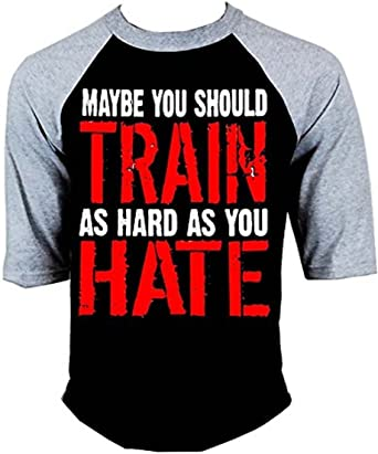 Maybe You Should Train as Hard as You Hate Gym Hoodies for Men