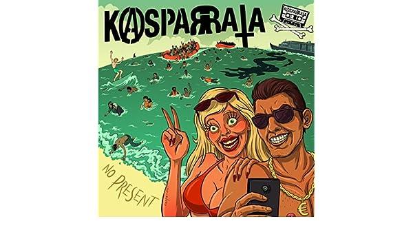 No Present [Explicit] de Kasparrata en Amazon Music - Amazon.es