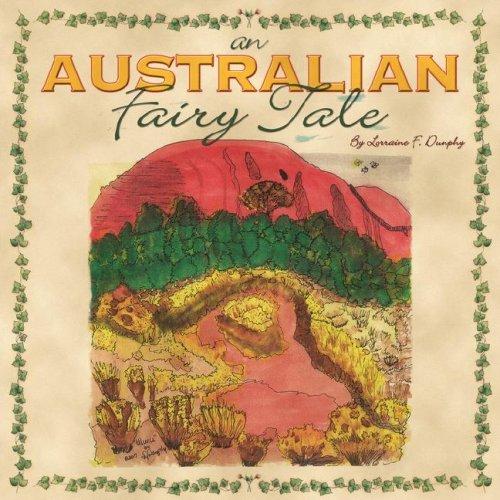 Read Online An Australian Fairy Tale pdf