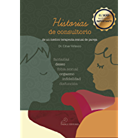 Historias de consultorio: César Velasco Téllez (Spanish Edition)