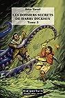 Les dossiers secrets de Harry Dickson, Tome 3 : par Tarvel