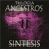 Trilogia Ancestros Volumen II