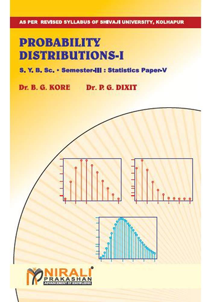 PROBABILITY DISTRIBUTIONS - I Statistics Paper - V (English Edition) eBook: Dr. B. G. KORE, Dr. P. G. DIXIT: Amazon.es: Tienda Kindle
