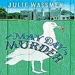 May Day Murder: Pearl Nolan, Book 3   Julie Wassmer