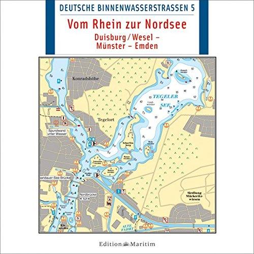 Deutsche Binnenwasserstraßen 5: Vom Rhein zur Nordsee - Duisburg/Wesel – Münster – Emden
