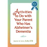 Activities to do with Your Parent who has Alzheimer's Dementia
