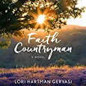 Faith Countryman Audiobook by Lori Hartman Gervasi Narrated by Dara Rosenberg