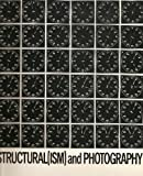 Structuralism and Photography, Lew Thomas, 0917986040
