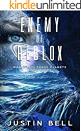 Enemy of Reblox (War of the Three Planets Book 3)