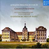 Fasch: Concerti & Ouver