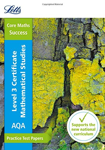 Download Letts Practice Test Papers - New 2014 Curriculum – Core Maths: Practice Test Papers (Letts A-level Revision Success) pdf epub