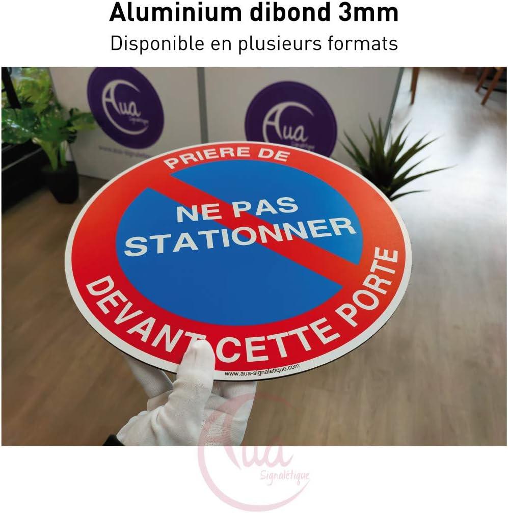 /Ø 130 mm Aluminium Dibond 3mm AUA SIGNALETIQUE Panneau Stationnement Interdit 02