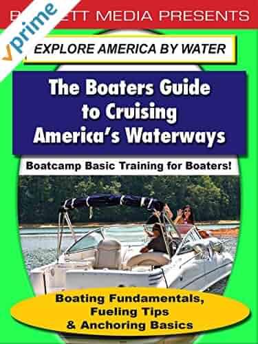 Boating Fundamentals, Fueling Tips & Anchoring Basics