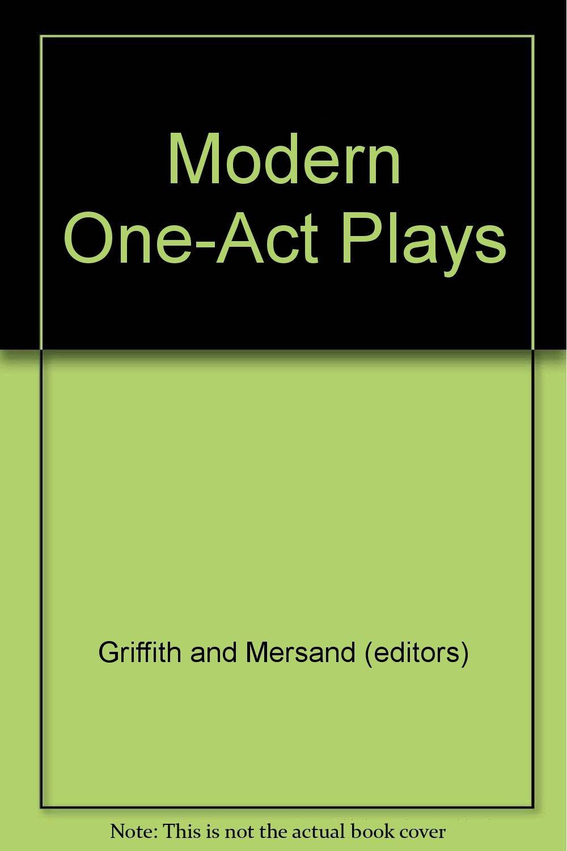 Modern one-act Plays: Francis & Mersand, Joseph Griffith: Amazon com