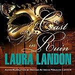 Cast in Ruin: Cast in Scandal, Book 2 | Laura Landon