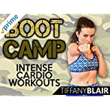 Boot Camp Intense Cardio Workouts - Tiffany Blair