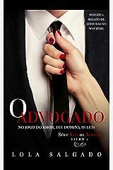 O Advogado (Leis da Atração Livro 1) eBook Kindle