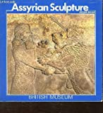 Assyrian Sculpture, Reade, 0674050150